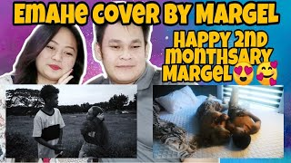 Emahe cover by Mariano and Angel | Happy 2nd monthsary Margel