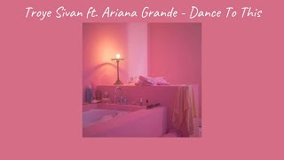 Troye Sivan ft. Ariana Grande - Dance To This (Empty Arena & Slowed)