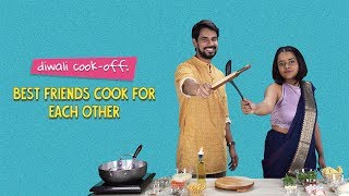 Diwali Cook-Off: Best Friends Cook For Each Other | Ok Tested