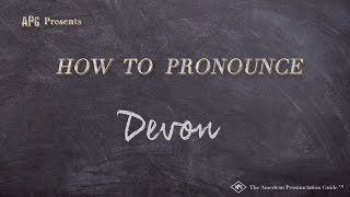 How to Pronounce Devon  |  Devon Pronunciation